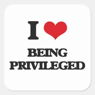 I Love Being Privileged Square Sticker