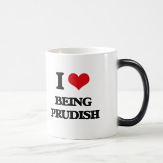 I Love Being Prudish Coffee Mugs