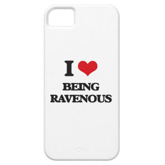 I Love Being Ravenous iPhone 5 Case