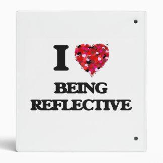 I Love Being Reflective Vinyl Binders