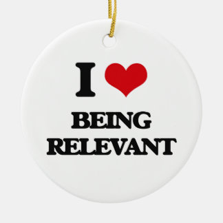I Love Being Relevant Double-Sided Ceramic Round Christmas Ornament