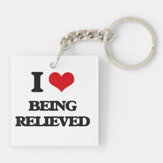 I Love Being Relieved Acrylic Keychain