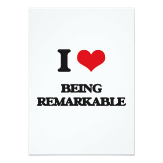 """I Love Being Remarkable 5"""" X 7"""" Invitation Card"""