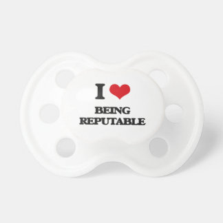 I Love Being Reputable BooginHead Pacifier