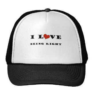 I Love Being Right Trucker Hat