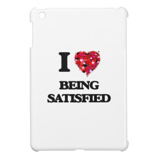 I Love Being Satisfied iPad Mini Case