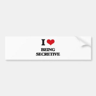 I Love Being Secretive Bumper Sticker