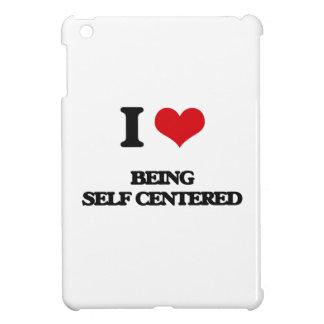 I Love Being Self-Centered iPad Mini Case