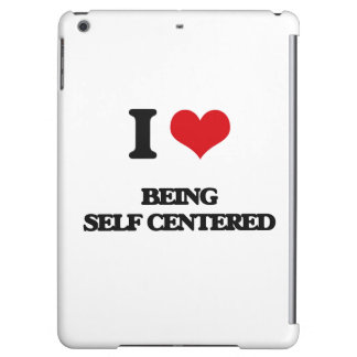 I Love Being Self-Centered iPad Air Cover