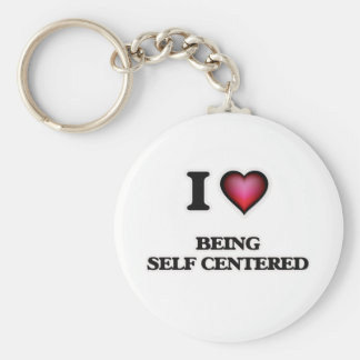 I Love Being Self-Centered Keychain