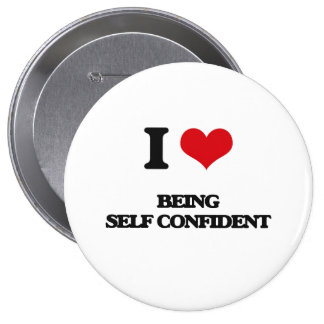 I Love Being Self-Confident Pinback Button
