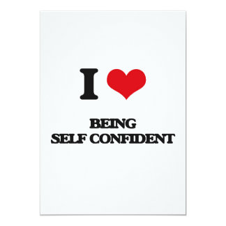 I Love Being Self-Confident 5x7 Paper Invitation Card