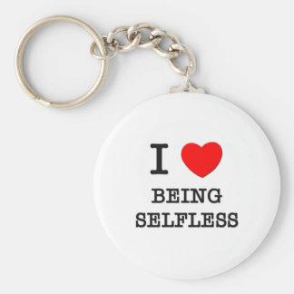 I Love Being Selfless Keychain