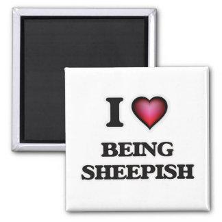 I Love Being Sheepish Magnet