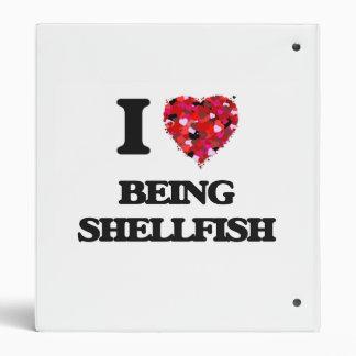 I Love Being Shellfish Binders