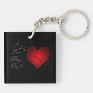 I Love Being Single Key Chain - Double sided