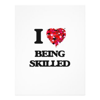 """I Love Being Skilled 8.5"""" X 11"""" Flyer"""