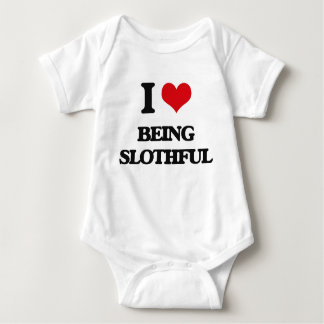 I love Being Slothful T-shirt