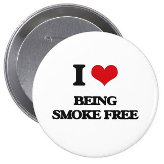 I love Being Smoke-Free 4 Inch Round Button