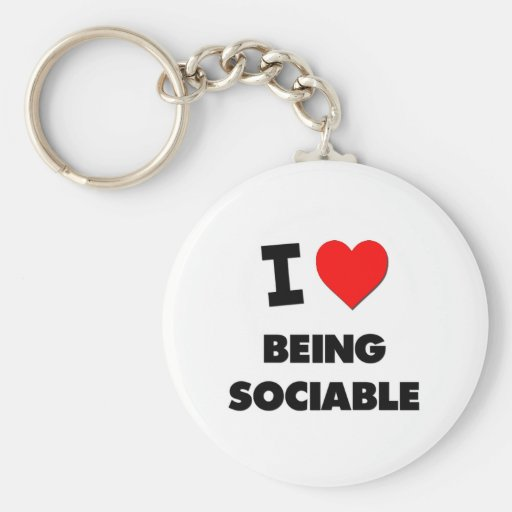 I love Being Sociable Basic Round Button Keychain
