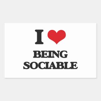 I love Being Sociable Rectangular Sticker