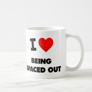 I love Being Spaced Out Coffee Mugs