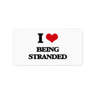 I love Being Stranded Address Label