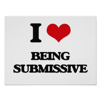 I love Being Submissive Poster