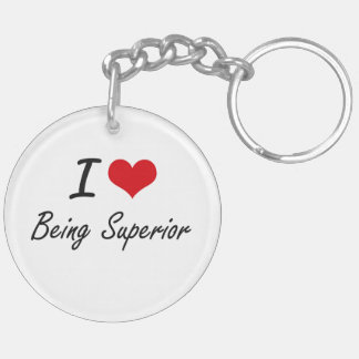 I love Being Superior Artistic Design Double-Sided Round Acrylic Keychain
