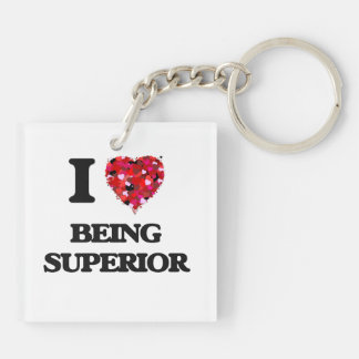 I love Being Superior Double-Sided Square Acrylic Keychain