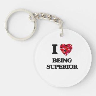 I love Being Superior Single-Sided Round Acrylic Keychain