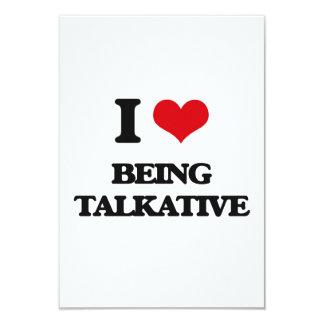 I love Being Talkative 3.5x5 Paper Invitation Card
