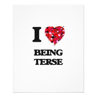 """I love Being Terse 4.5"""" X 5.6"""" Flyer"""