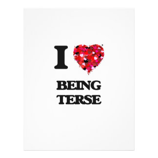 """I love Being Terse 8.5"""" X 11"""" Flyer"""