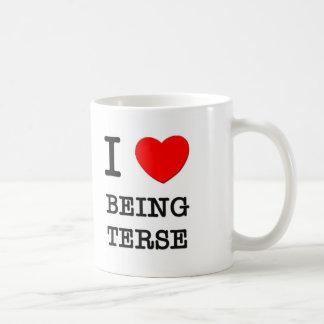 I Love Being Terse Coffee Mug