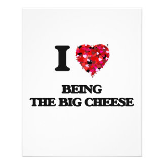 """I love Being The Big Cheese 4.5"""" X 5.6"""" Flyer"""