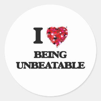 I love Being Unbeatable Classic Round Sticker