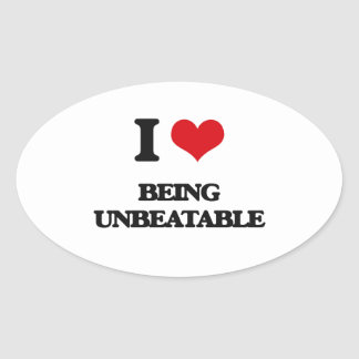I love Being Unbeatable Oval Sticker