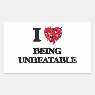 I love Being Unbeatable Rectangular Sticker