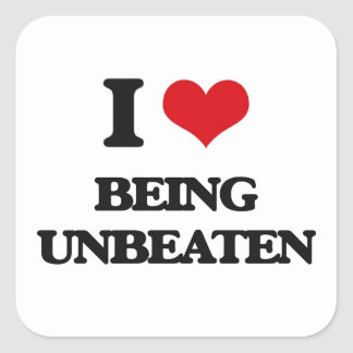 I love Being Unbeaten Square Sticker