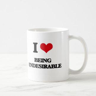 I love Being Undesirable Mug