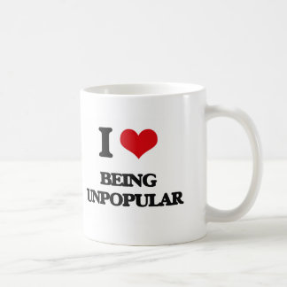 I love Being Unpopular Coffee Mug