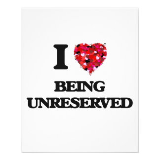 """I love Being Unreserved 4.5"""" X 5.6"""" Flyer"""
