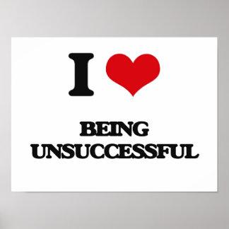 I love Being Unsuccessful Print