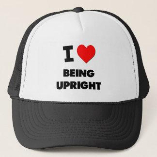 I love Being Upright Trucker Hat