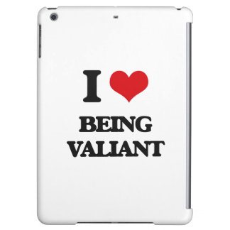 I love Being Valiant Case For iPad Air