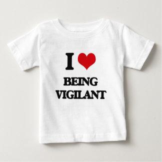 I love Being Vigilant Tee Shirts