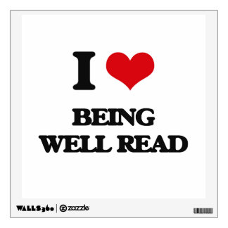 I love Being Well-Read Room Decal