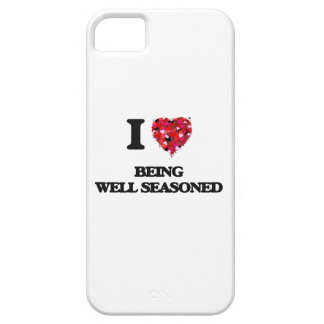 I Love Being Well Seasoned iPhone 5 Covers