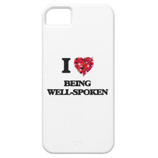 I love Being Well-Spoken iPhone 5 Case
